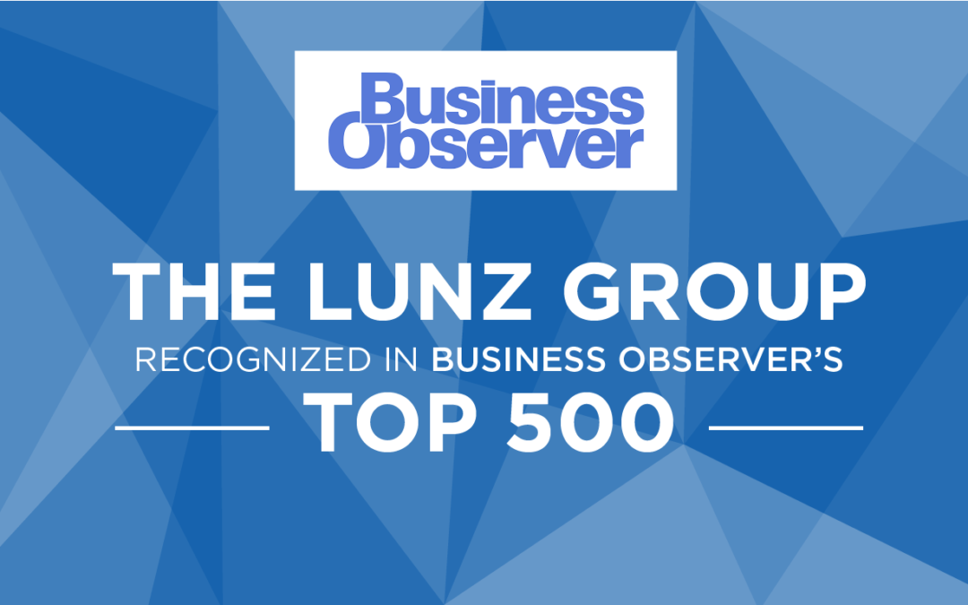 The Lunz Group Ranks Among Business Observer's Top 500