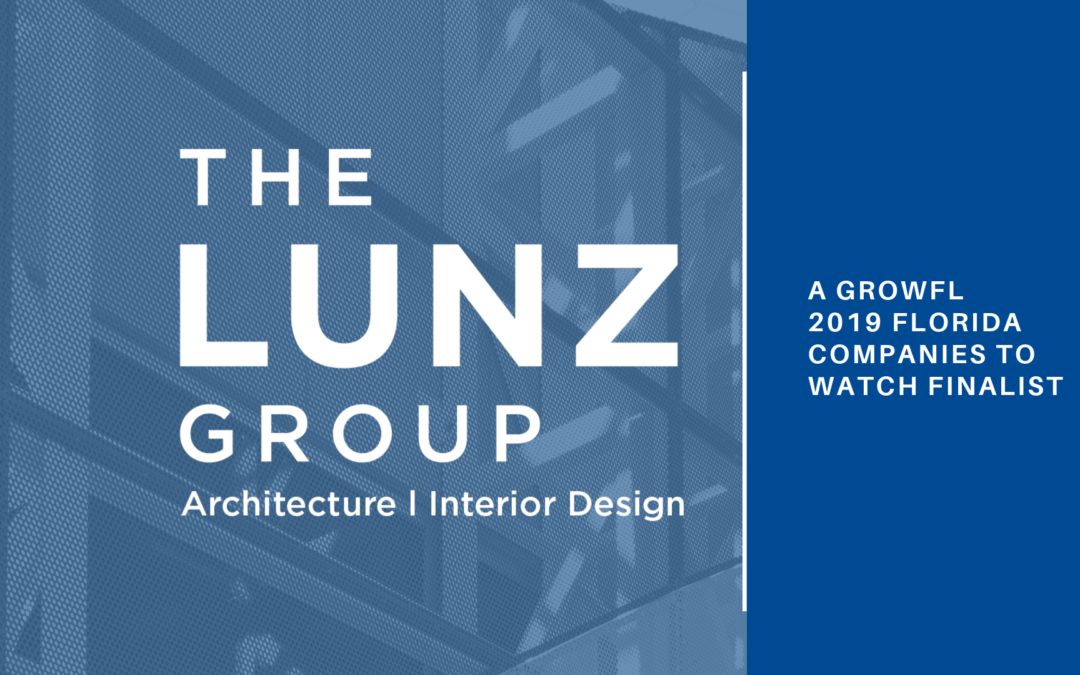 The Lunz Group among GrowFL's 2019 Florida Companies to Watch Finalists